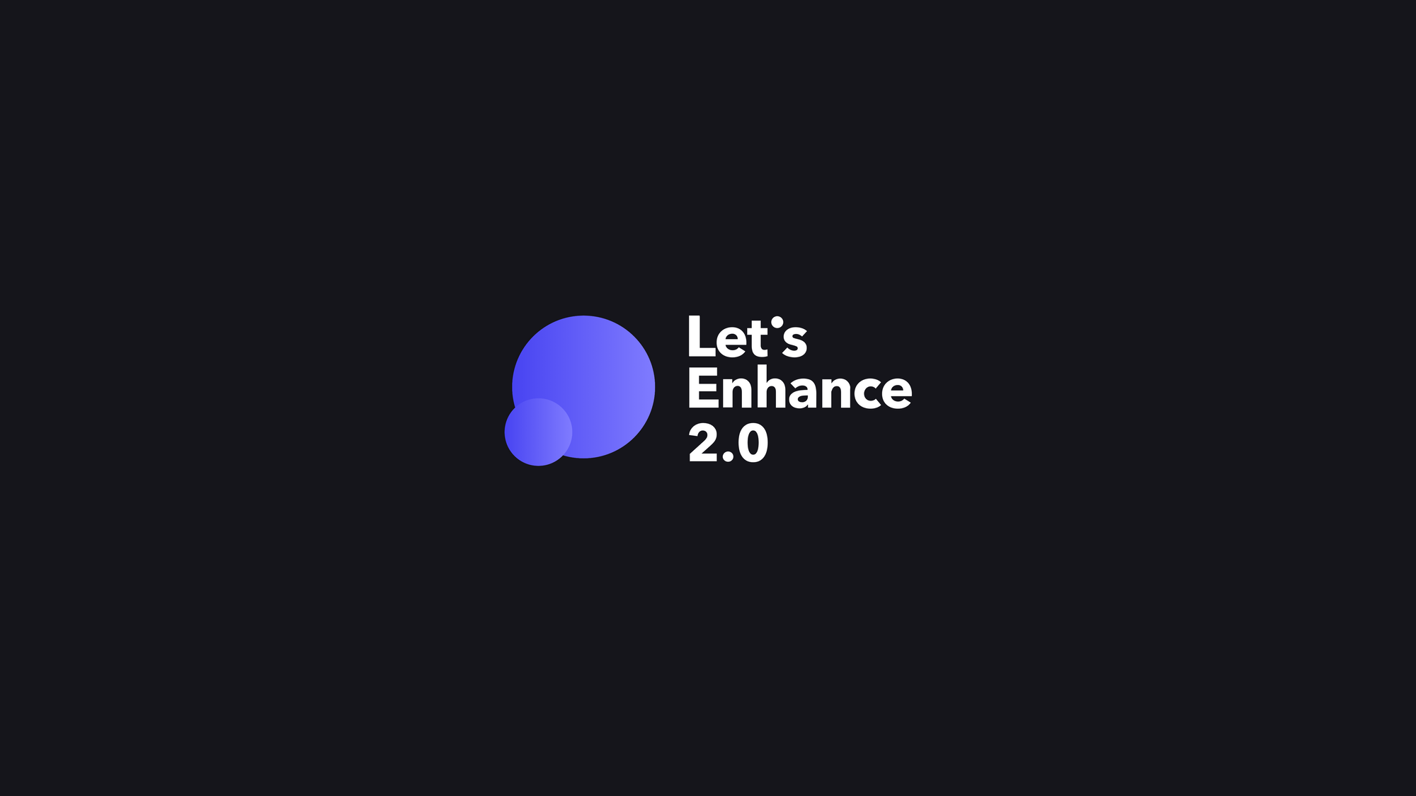 Introducing Let's Enhance 2.0