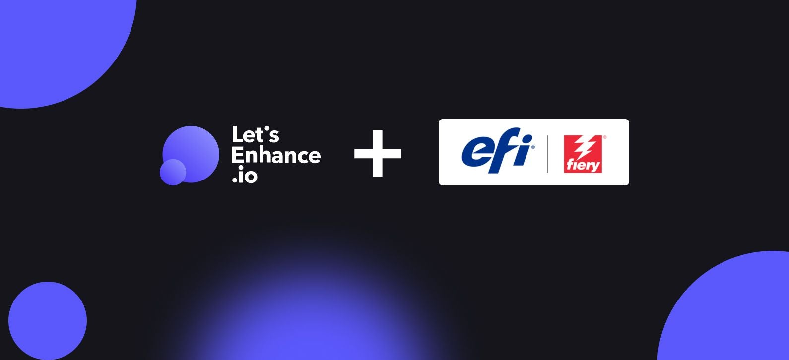 Let's Enhance partners with EFI to bring AI novelty to super-wide printing.